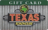 <h5>Texas Roadhouse Gift Card  $25*</h5><p>Texas Roadhouse is famous for its Hand-Cut Steaks, Fall-Off-The-Bone Ribs, Made-From-Scratch Sides, Fresh-Baked Bread, Ice-Cold Beer and Legendary Margaritas. In just 18 years, the company has grown to more than 350+ locations in 46 states. Our laid back atmosphere is the perfect place for families to enjoy a Legendary meal together.   *Face value of gift card plus $3.00 handling per gift card. The gift card and accompanying greeting card will be sent USPS First Class Parcel within the U.S.A, which includes mail tracking.  Insurance can be added.  See FAQ/Pricing tab for insurance pricing.  Contact us for out of the U.S.A. postage prices.</p>