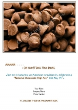 <h5>Chocolate Chips</h5><p>National Chocolate Chip Day</p>
